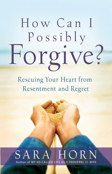 How_Can_I_Possibly_Forgive