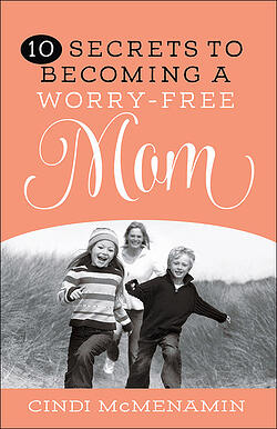10_Secrets_to_Becoming_a_Worry-Free_Mom
