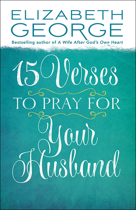 15_Verses_to_Pray_for_Your_Husband