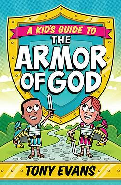 A_Kids_Guide_to_the_Armor_of_God