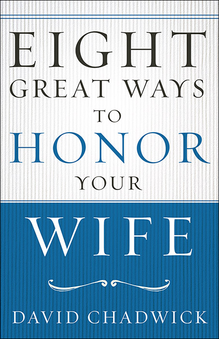 Eight_Great_Ways_to_Honor_Your_Wife-1