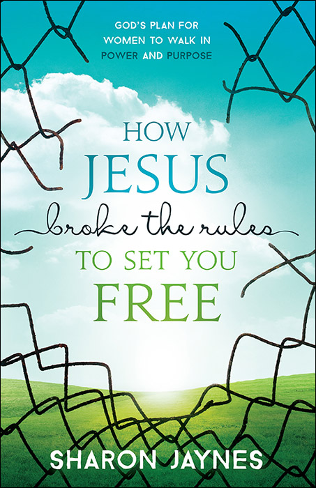How_Jesus_Broke_the_Rules_to_Set_You_Free