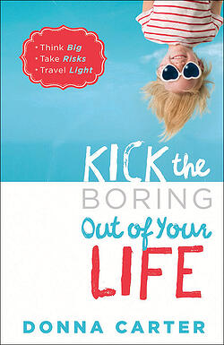 Kick_the_Boring_Out_of_Your_Life