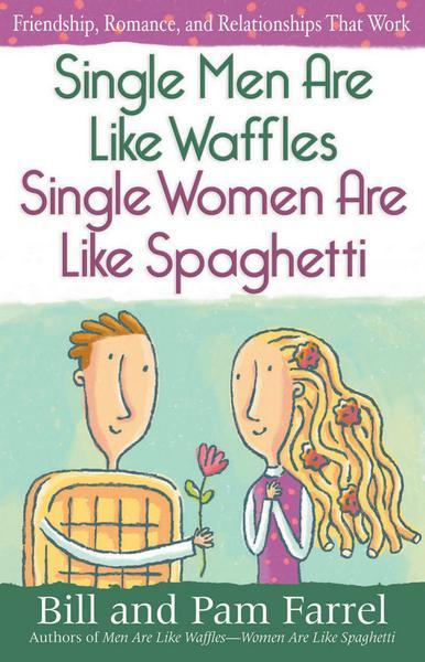 Single_Men_Are_Like_Waffles_Single_Women_Are_Like_Spaghetti